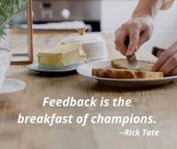 feedback-is-the-breakfast-of-champions